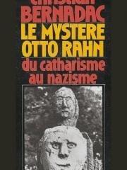 Le Mystère Otto Rahn - Du catharisme au nazisme (Le Graal et Montségur), août 19