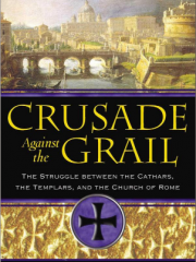 Otto Rahn crusade agains the grail