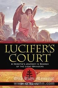 Otto Rahn, Lucifer's Court