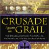 crusade against the grail