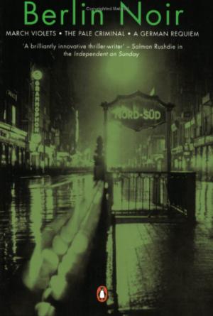 Philip Kerr: Berlin Noir